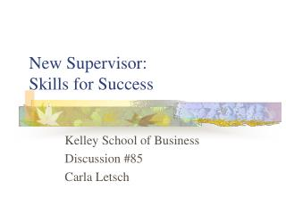 New Supervisor:   Skills for Success