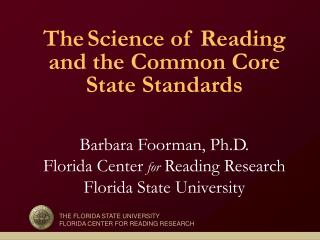 THE FLORIDA STATE UNIVERSITY FLORIDA CENTER FOR READING RESEARCH