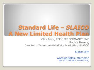 Standard Life   SLAICO A New Limited Health Plan