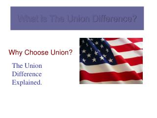 What is The Union Difference