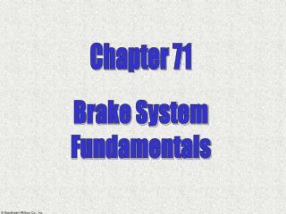 Brake System Fundamentals