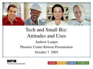 Tech and Small Biz: Attitudes and Uses