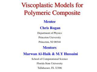 Viscoplastic Models for Polymeric Composite