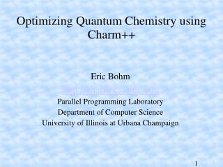 Optimizing Quantum Chemistry using Charm
