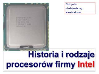 Historia i rodzaje procesor w firmy Intel