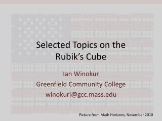 Selected Topics on the  Rubik s Cube