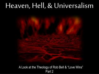 Heaven, Hell,  Universalism