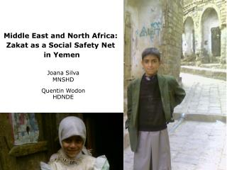 Middle East and North Africa:  Zakat as a Social Safety Net  in Yemen
