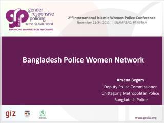 Amena Begam Deputy Police Commissioner  Chittagong Metropolitan Police   Bangladesh Police
