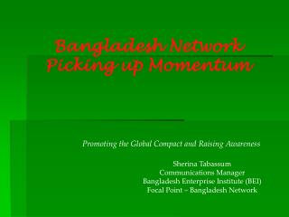 Bangladesh NetworkPicking up Momentum
