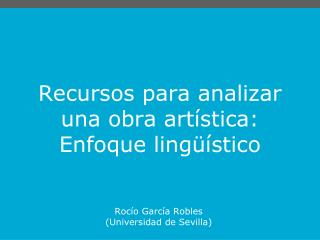 Recursos para analizar  una obra art stica: Enfoque ling  stico