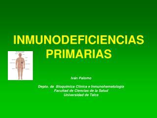 Iv n Palomo  Depto. de  Bioqu mica Cl nica e Inmunohematolog a Facultad de Ciencias de la Salud Universidad de Talca