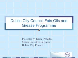 Dublin City Council Fats Oils and Grease Programme