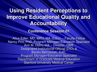 Using Resident Perceptions to Improve Educational Quality and Accountability