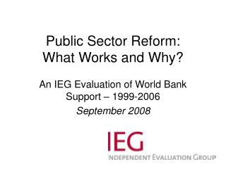 Public Sector Reform: What Works and Why