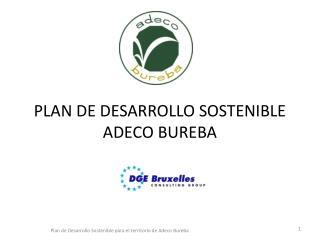PLAN DE DESARROLLO SOSTENIBLE  ADECO BUREBA