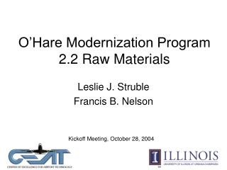 O Hare Modernization Program 2.2 Raw Materials