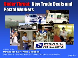 Under Threat:  New Trade Deals and Postal Workers