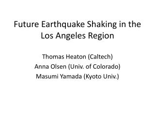 Future Earthquake Shaking in the Los Angeles Region