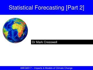Statistical Forecasting [Part 2]