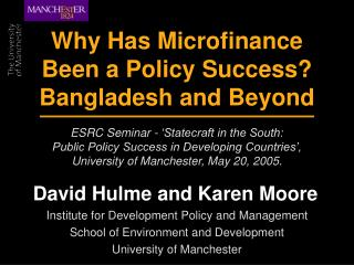 Why Has Microfinance Been a Policy Success