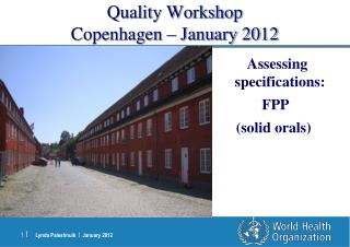 Quality Workshop Copenhagen   January 2012
