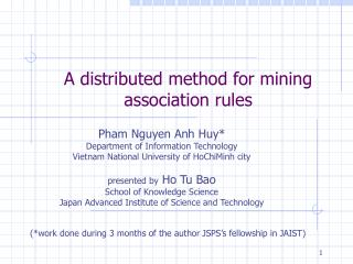 A distributed method for mining association rules