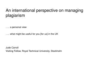 An international perspective on managing plagiarism