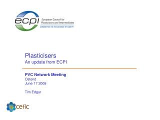 Plasticisers An update from ECPI