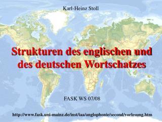 Strukturen des englischen und  des deutschen Wortschatzes