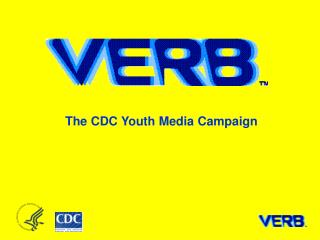 The CDC Youth Media Campaign