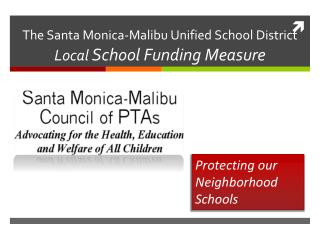 The Santa Monica-Malibu Unified School District Local School Funding Measure