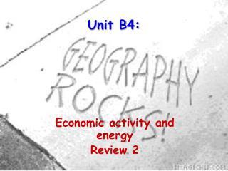 Unit B4: