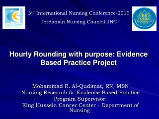 Hourly Rounding with purpose: Evidence Based Practice Project