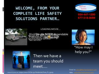 Welcome, From your complete life safety solutions partner
