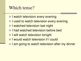 Which tense