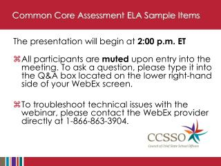 Common Core Assessment ELA Sample Items