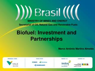 Biofuel: Investment and Partnerships
