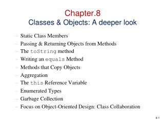 Chapter.8 Classes  Objects: A deeper look