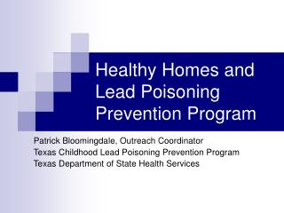 Healthy Homes and Lead Poisoning Prevention Program