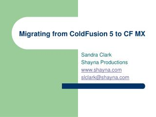 Migrating from ColdFusion 5 to CF MX