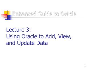 Enhanced Guide to Oracle