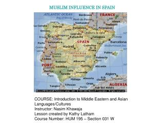 MUSLIM INFLUENCE IN SPAIN