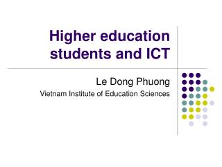 Higher education students and ICT