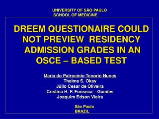 DREEM QUESTIONAIRE COULD NOT PREVIEW  RESIDENCY