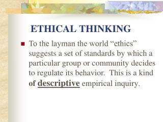ETHICAL THINKING