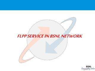 FLPP SERVICE IN BSNL NETWORK