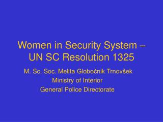 Women in Security System   UN SC Resolution 1325