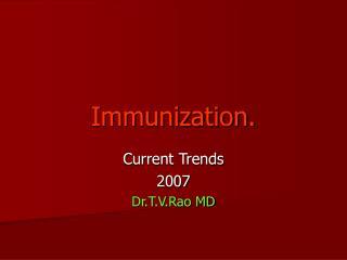 Immunization.