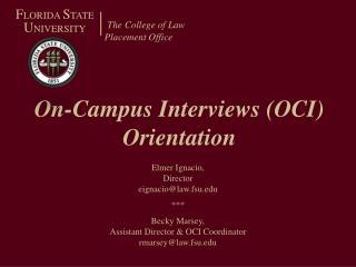 On-Campus Interviews OCI Orientation